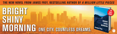 Sunset Strip billboard for James Frey's BRIGHT SHINY MORNING
